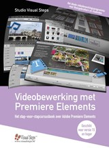 Videobewerking met Premiere Elements | Studio Visual Steps |