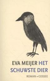 Het schuwste dier | Eva Meijer | 9789059368798