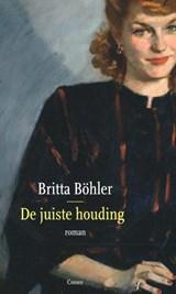 De juiste houding | Britta Böhler | 9789059369252