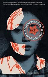De geheugenpolitie | Yoko Ogawa | 9789059369450