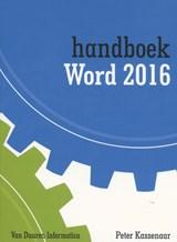 Handboek Word 2016 | Peter Kassenaar |