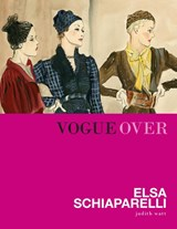 Vogue over Elsa Schiaparelli | Judith Watt | 9789059565630