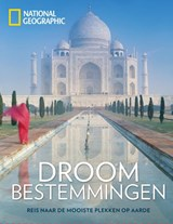 Droombestemmingen | National Geographic | 9789059568594