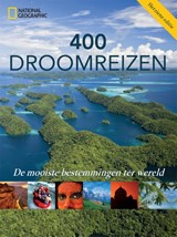 400 droomreizen | National Geographic | 9789059568600