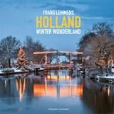 Holland winter wonderland | Frans Lemmens ; Marjolijn van Steeden |