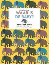 Waar is de baby? | Britta Teckentrup |