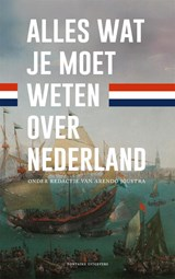 Alles wat je moet weten over Nederland | Arendo Joustra |