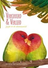 Verkikkerd en verliefd   Isabella Grott ; Valter Fogato  