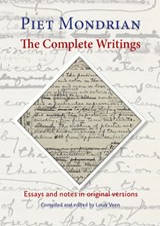 The complete writings | Piet Mondrian ; Louis Veen |