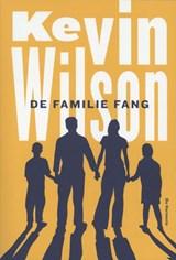 De familie Fang   Kevin Wilson  