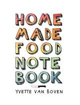 Home made food notebook | Yvette van Boven |