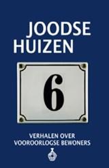 Joodse Huizen 6 | Frits Rijksbaron ; Esther Shaya ; Gert Jan De Vries |