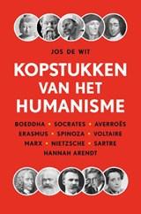 Kopstukken van het humanisme   Jos de Wit   9789068688276