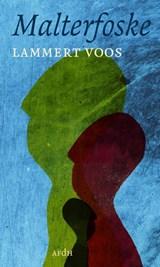 Malterfoske | Lammert Voos | 9789072603845
