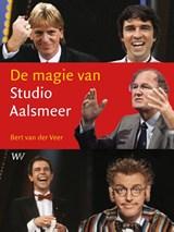 De magie van Studio Aalsmeer | Bert van der Veer | 9789076905518