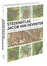 Stedenatlas Jacob van Deventer | Reinout Rutte ; Bram Vannieuwenhuyze |