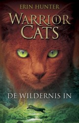 De wildernis in | Erin Hunter | 9789078345176