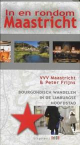 In en rondom Maastricht | P. Frijns | 9789078407690