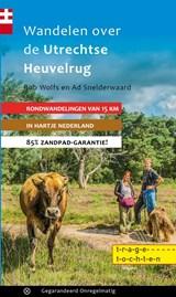 Wandelen over de Utrechtse Heuvelrug | Rob Wolfs ; Ad Snelderwaard | 9789078641384