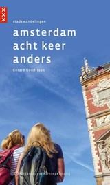 Amsterdam acht keer anders | Gerard Goudriaan |