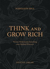 Think and Grow Rich | Napoleon Hill | 9789079679416