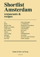Shortlist Amsterdam – restaurants & recipes (English) | Famke&, Floor van Praag |