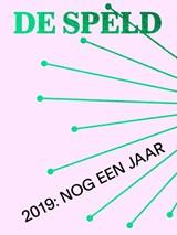 2019: Nog Een Jaar | Jop Eikelboom ; Jos Maalderink |