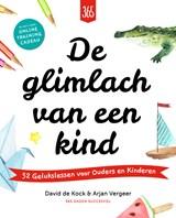 De glimlach van een kind | David De Kock ; Arjan Vergeer |