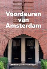 Voordeuren van Amsterdam | Thomas Schlijper | 9789083014098
