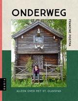 Onderweg - Alleen over het St. Olavspad | Francine Postma | 9789083014852
