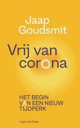 Vrij van corona | Jaap Goudsmit | 9789083054278