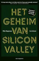 Het geheim van Silicon Valley   Wibe Wagemans ; Eva Schram   9789083069678
