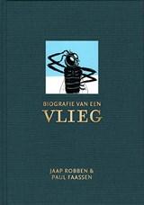 Biografie van een vlieg | Jaap Robben |