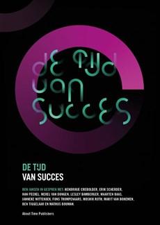 De Tijd van Succes