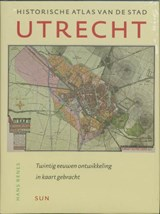 Historische Atlas van de stad Utrecht | H. Renes | 9789085061892