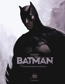Batman 01. the dark prince charming deel 1/2