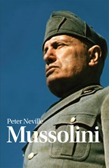 Mussolini | Peter Neville |