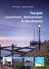 Vaargids IJsselmeer, Markermeer en de Randmeren | Peter Bosman | 9789086713820