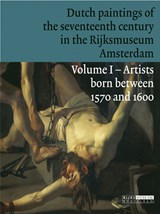Dutch paintings of the seventeenth century in the Rijksmuseum, Amsterdam | J. Bikker | 9789086890279