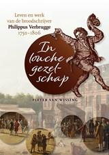 In louche gezelschap | Pieter van Wissing |