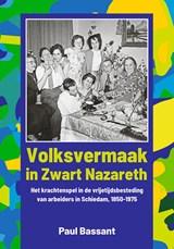 Volksvermaak in Zwart Nazareth | Paul Bassant |