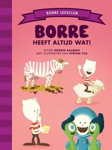 Borre heeft altijd wat!