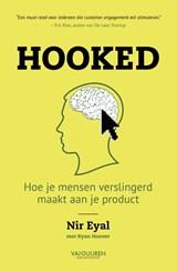 Hooked | Nir Eyal ; Ryan Hoover |