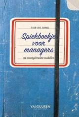 Spiekboekje voor managers | Tjip de Jong |