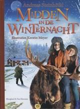 Midden in de winternacht   Andreas Steinhofel  