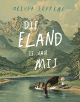 Die eland is van mij | Oliver Jeffers |