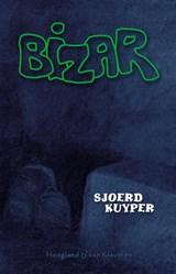 Bizar | Sjoerd Kuyper |