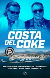 Costa del Coke | Arthur van Amerongen ; Ivo Teulings | 9789089750396