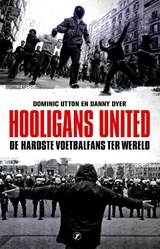Hooligans United | Danny Dyer ; Dominic Utton |