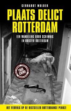 Plaats delict rotterdam